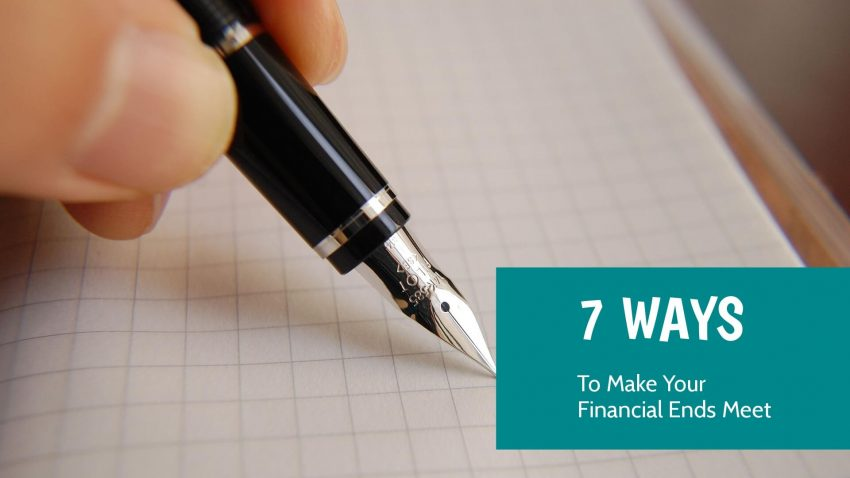 7 ways to make financial ends meet